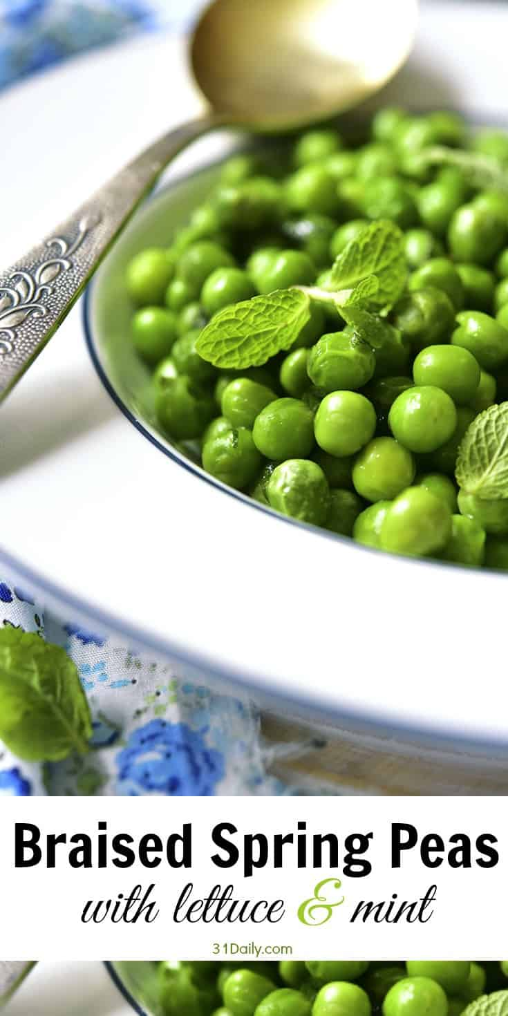 Braised Spring Peas with Lettuce and Mint   31Daily.com
