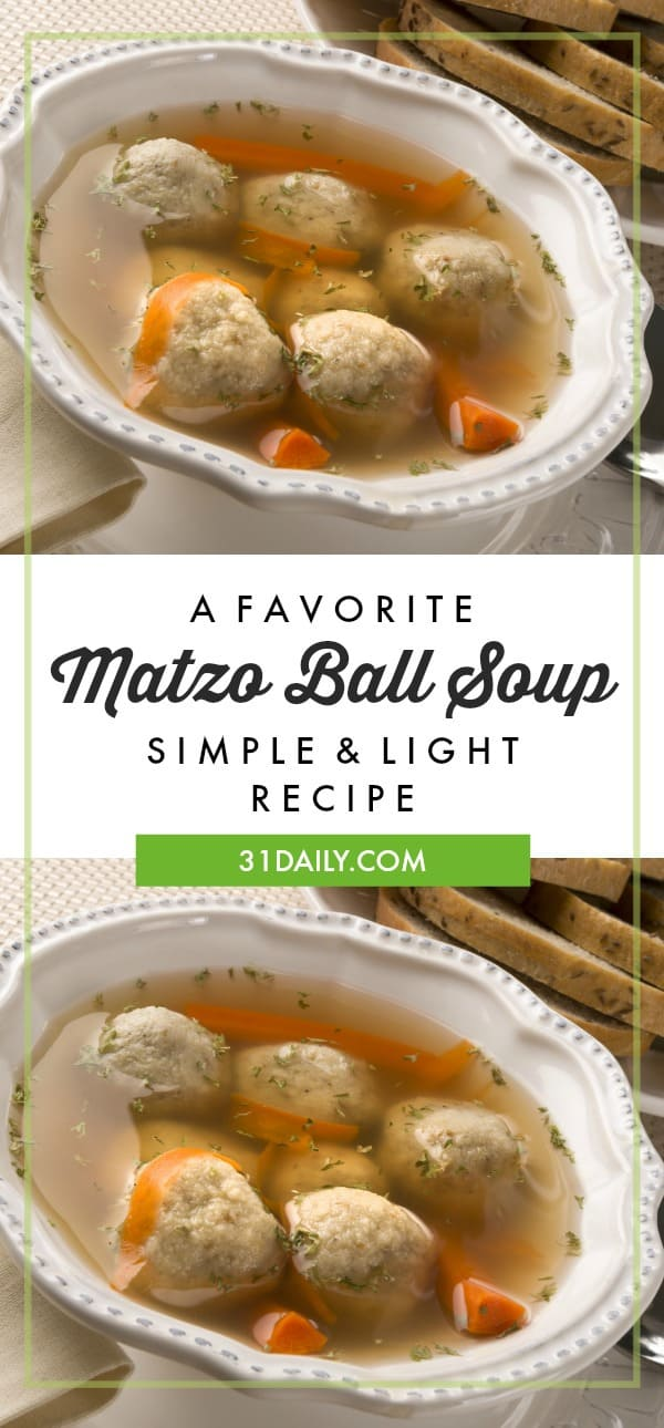 A Favorite Passover Matzo Ball Soup Recipe | 31Daily.com