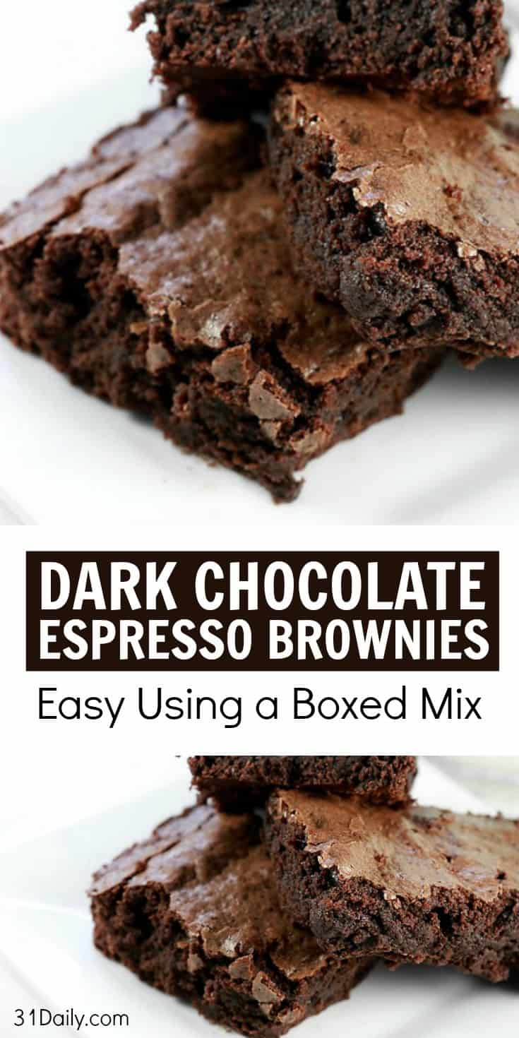 Quick Fix: Dark Chocolate Espresso Brownies | 31Daily.com
