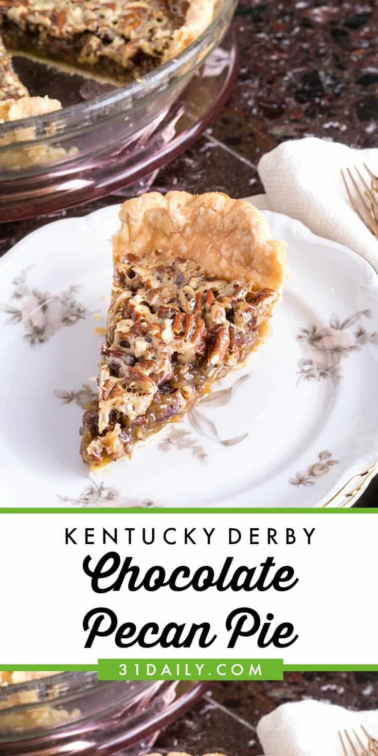 Southern Tradition: Kentucky Derby Chocolate Pecan Pie | 31Daily.com