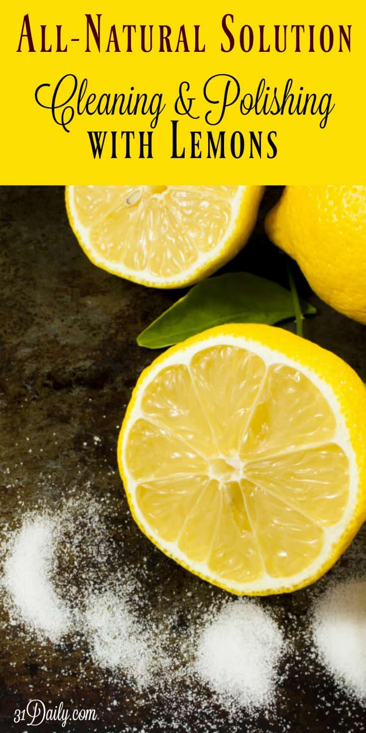 All Natural Solution: Lemons for Removing Rust and Polishing   31Daily.com