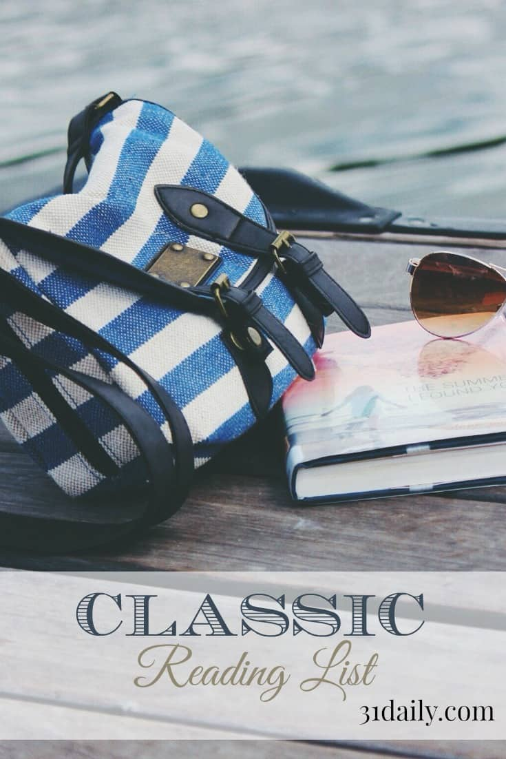 Read the Classics this summer. Find your reading list at 31daily.com.