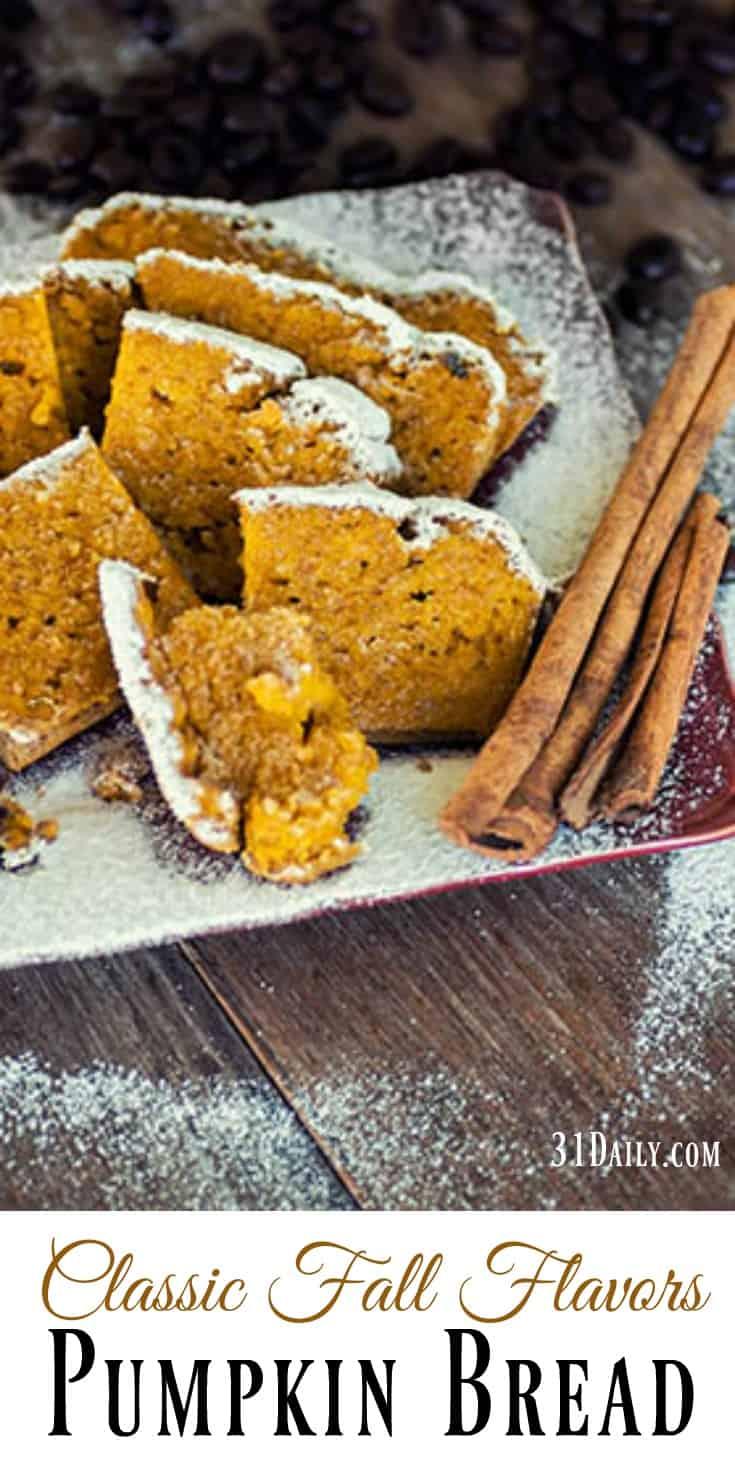 Classic Flavors of Fall: A Favorite Pumpkin Bread | 31Daily.com