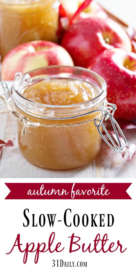 An Old-Fashioned Autumn Treasure: Slow Cook Apple Butter | 31Daily.com