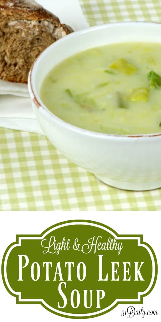A Lighter and Healthier Comfort Food: Potato Leek Soup | 31Daily.com