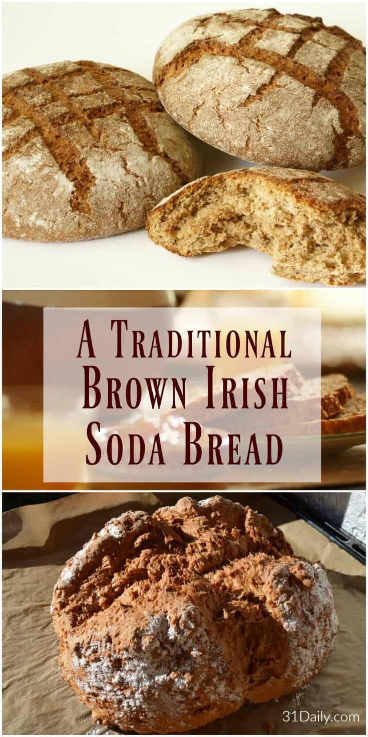 Traditional Brown Irish Soda Bread | 31Daily.com