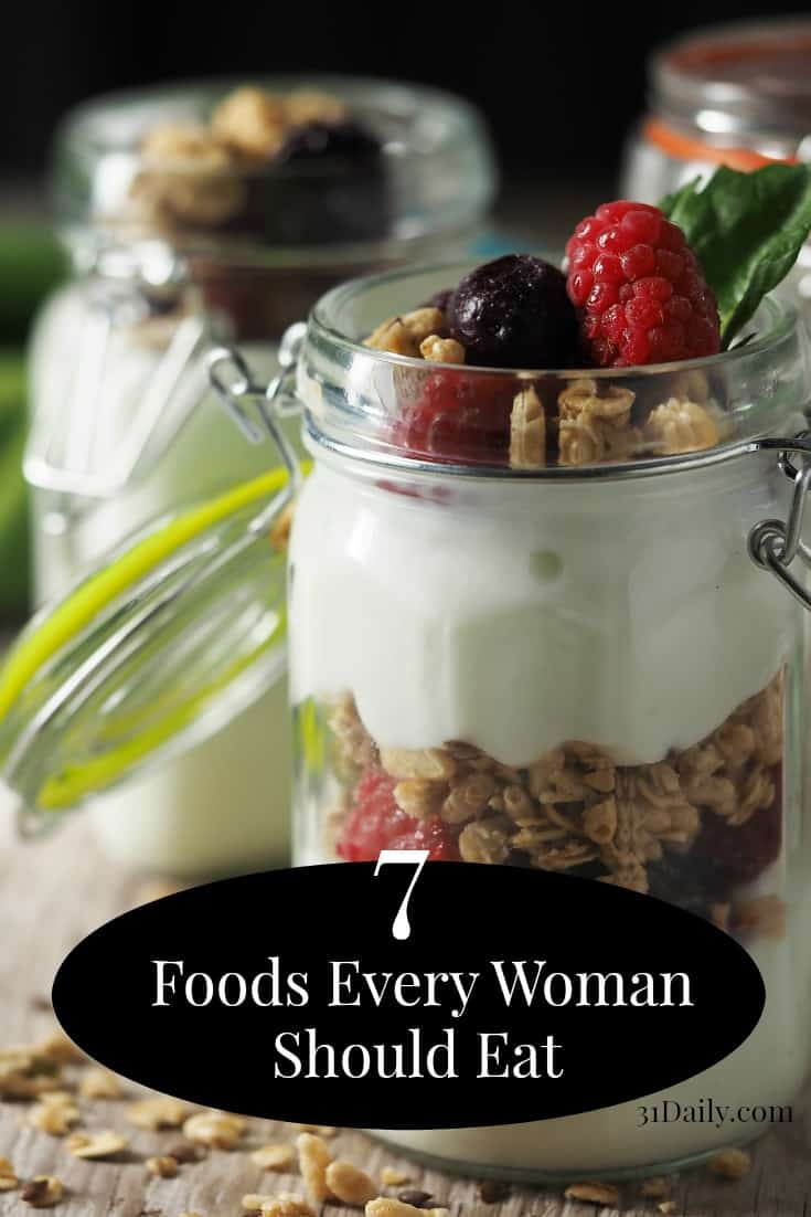 7 Foods Every Woman Should Eat
