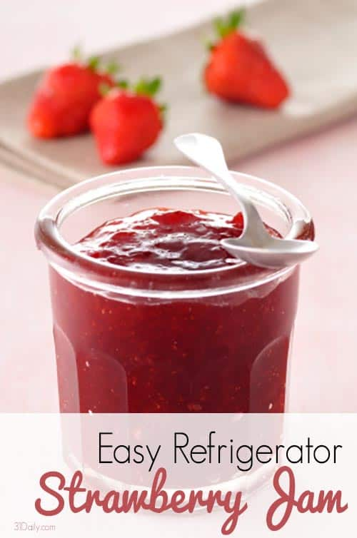 Easy Refrigerator Strawberry Jam at 31Daily.com