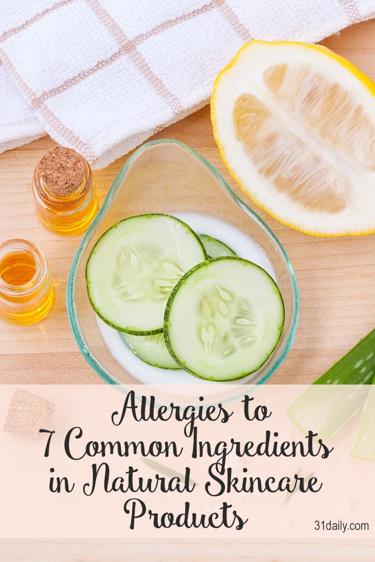 Allergies to 7 Common Ingredients in Natural Skincare Products
