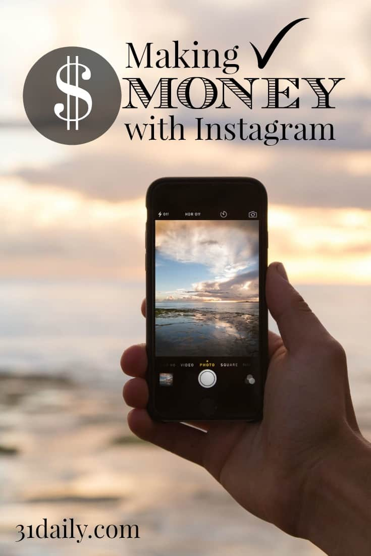 How to make money using Instagram at 31Daily.com See 8 proven ways people are cashing in.