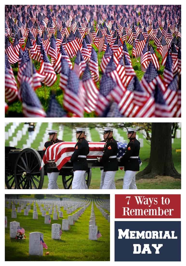 Remembering Memorial Day: 7 Ways to Celebrate - 31 Daily