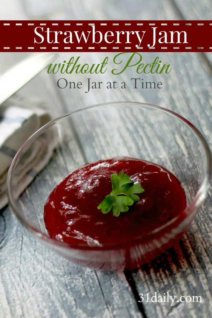Old fashioned Strawberry Jam, without pectin, one jar at a time at 31Daily.com
