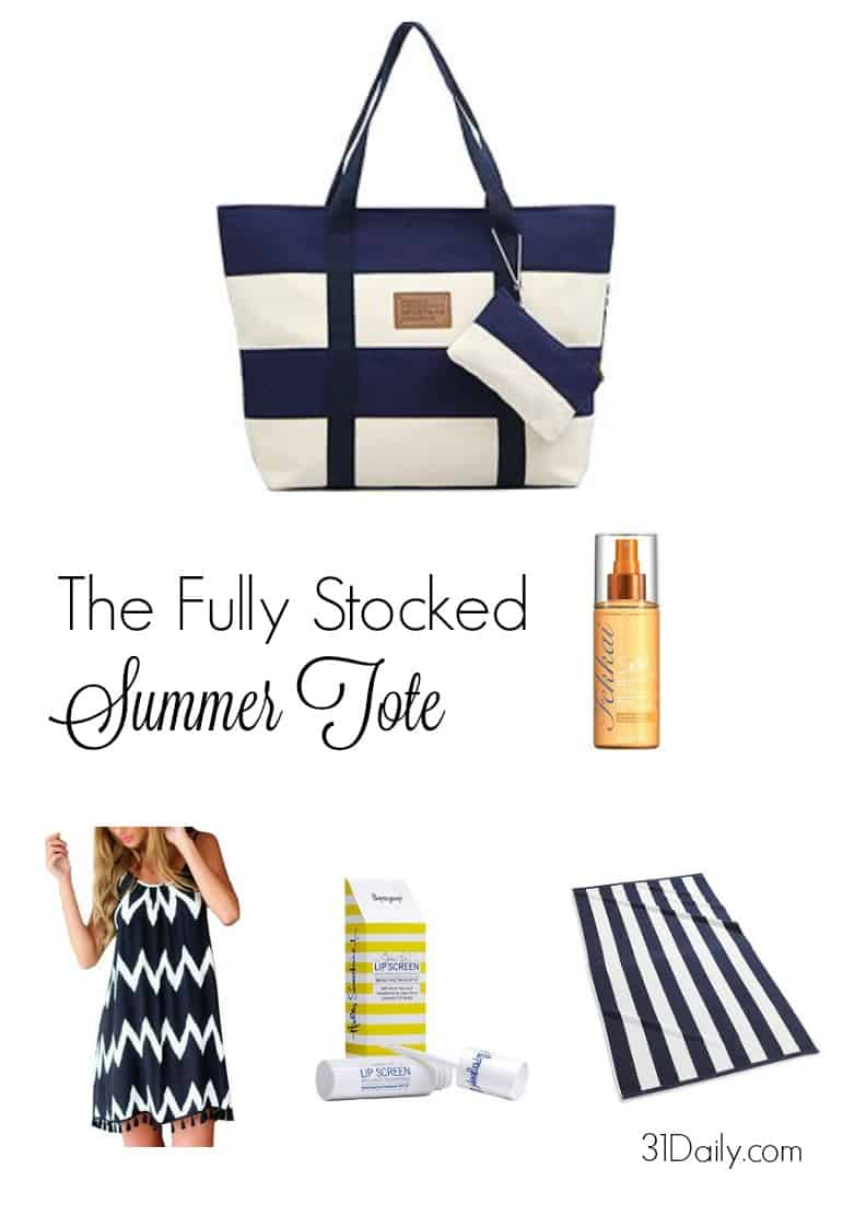 Pack all the essentials for summer fun now. A complete list of what to pack in your Summer Tote at 31Daily.com.