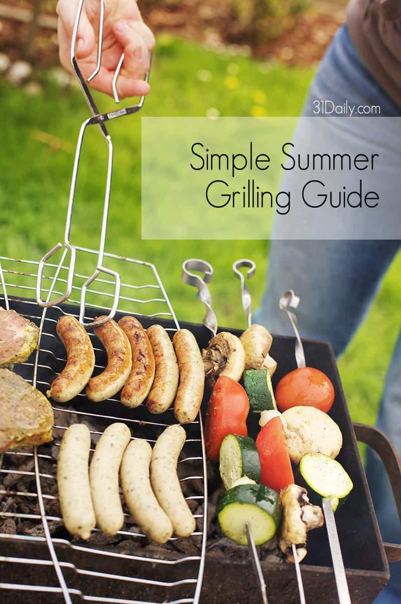 Simple Summer Grilling Guide: 31Daily.com