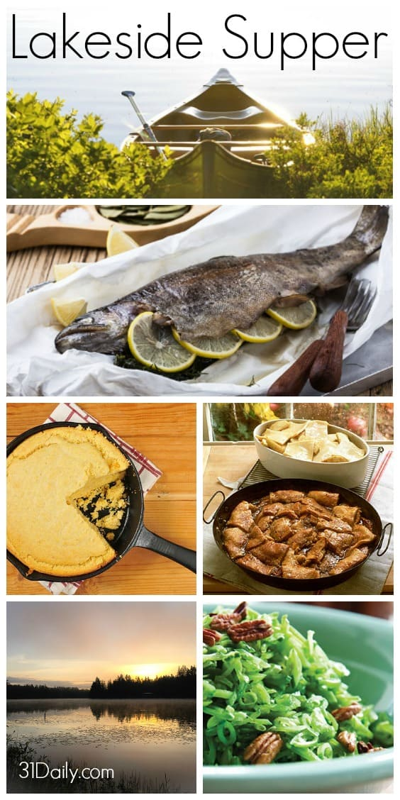 A Lakeside Fisherman Supper -- outdoorsy foods with flavorful herbs, seasonal produce, and a little classic comfort food. 31Daily.com