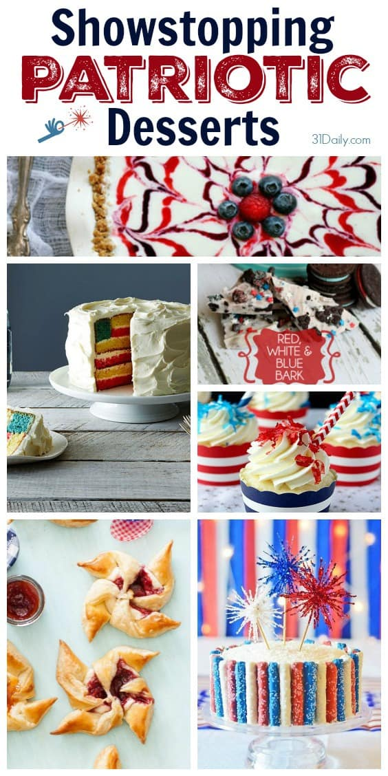 15 Showstopping Fourth of July Desserts | 31Daily.com