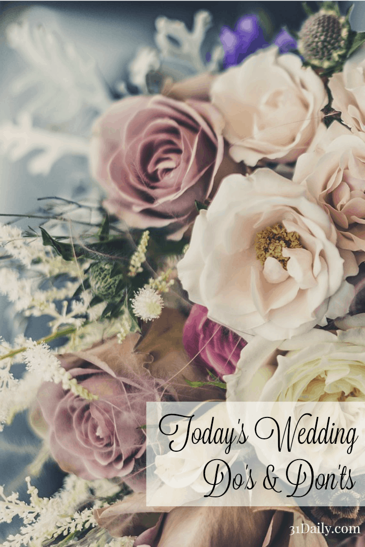 The summer wedding season is approaching in full force. For thoroughly updated etiquette on today's Wedding Do's and Don'ts... 31Daily.com