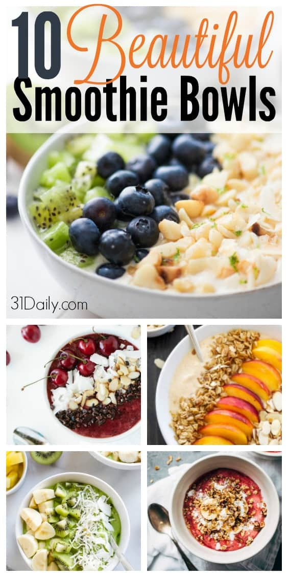 10 Beautiful and Healthy Smoothie Bowls | 31Daily.com