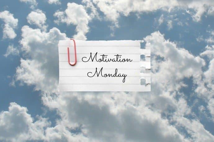 Motivation Mondays: new beginnings, motivational wisdom, a fresh start   31Daily.com