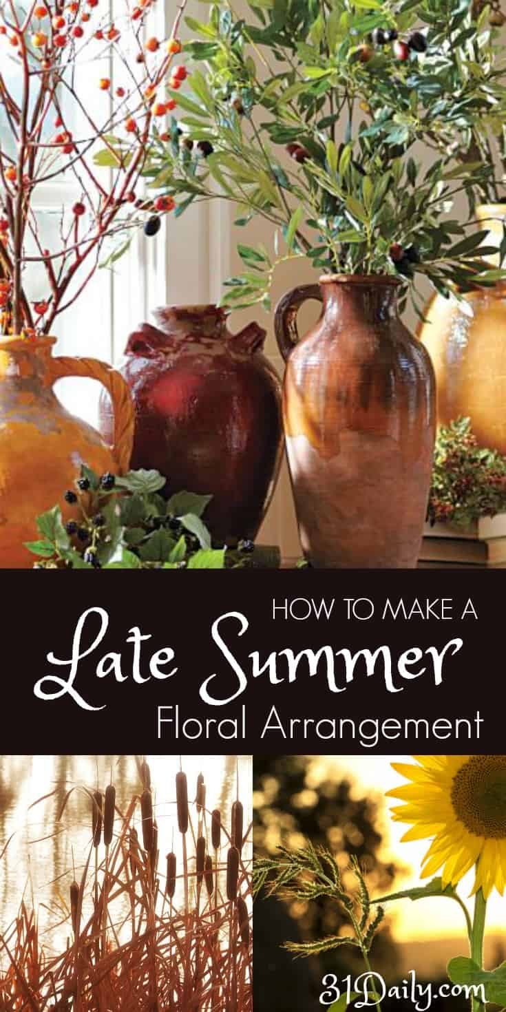 How to Make a Late Summer Fresh Flower Arrangement | 31Daily.com