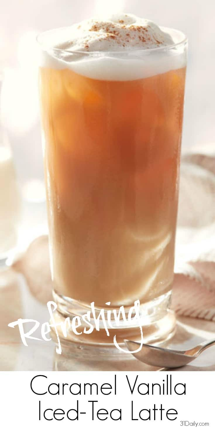 Refreshing Caramel Vanilla Iced Tea Latte | 31Daily.com