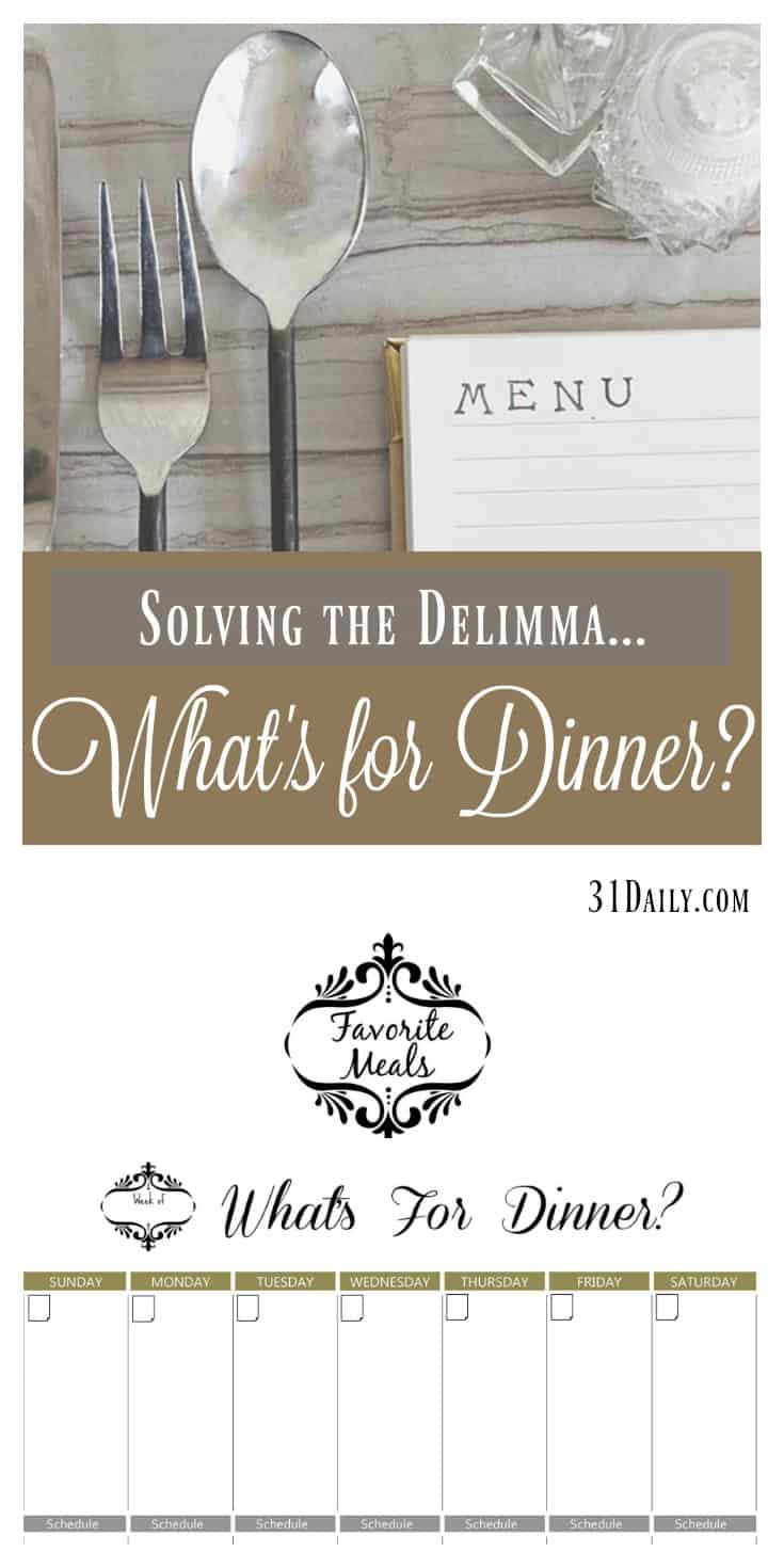 Solving the Delimma of What's For Dinner - Meal Plan Basics | 31Daily.com