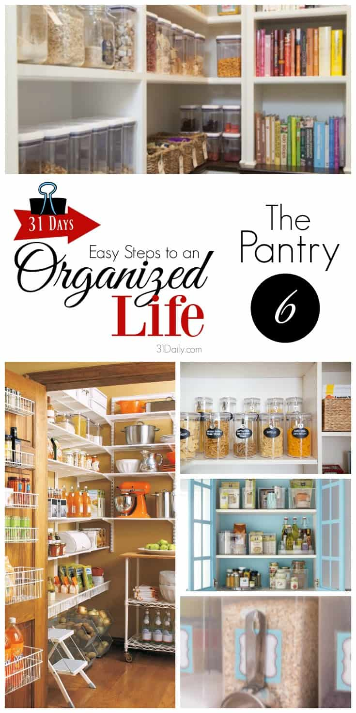 Easy Steps to an Organized Life in 31 Days The Pantry - Day 6 | 31Daily.com