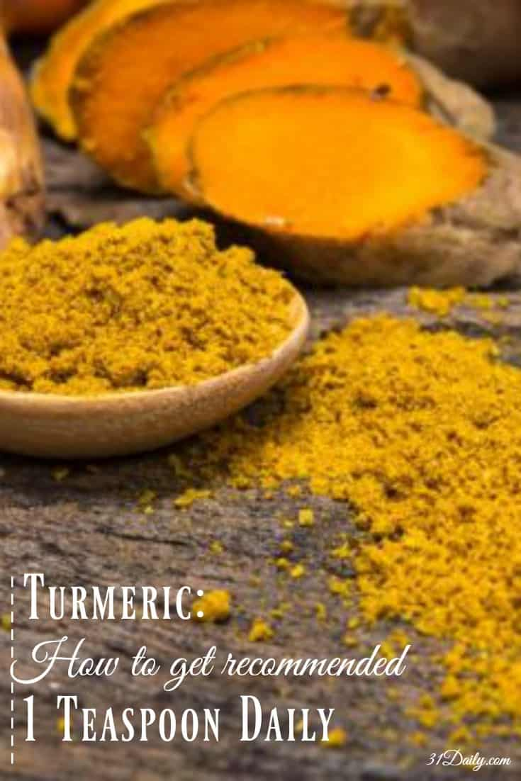 Turmeric: How to Get Recommended 1 Teaspoon Daily | 31Daily.com