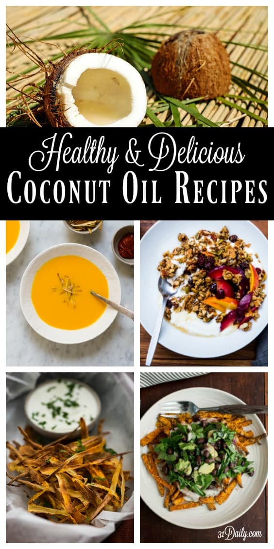 Healthy and Delicious Coconut Oil Recipes | 31Daily.com