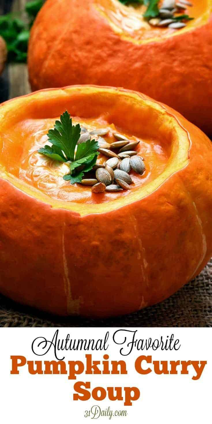 This Pumpkin Curry Soup is incredibly delicious, rich, and creamy. Simple to make in 30 minutes, it's a fall favorite or perfect Thanksgiving side. Pumpkin Curry Soup | 31Daily.com #pumpkinsoup #thanksgiving #soup #fall #curry #31Daily