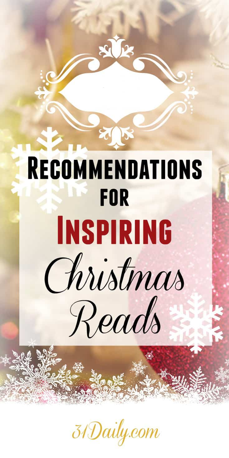 Recommendations for Inspiring Christmas Reads | 31Daily.com