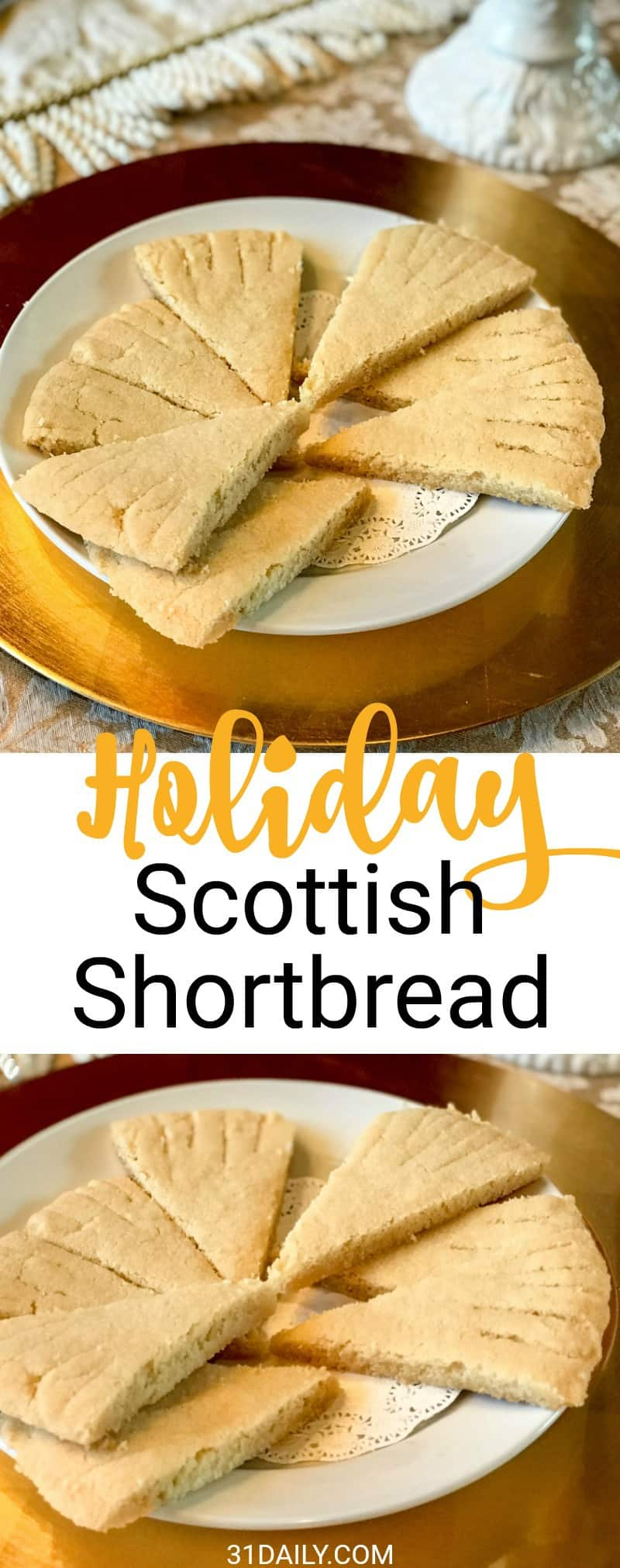 A Classic Scottish Shortbread for your Holiday Cookie Tray | 31Daily.com