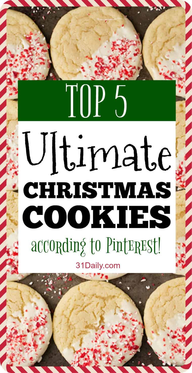 Top 5 Ultimate Christmas Cookies... According to Pinterest | 31Daily.com