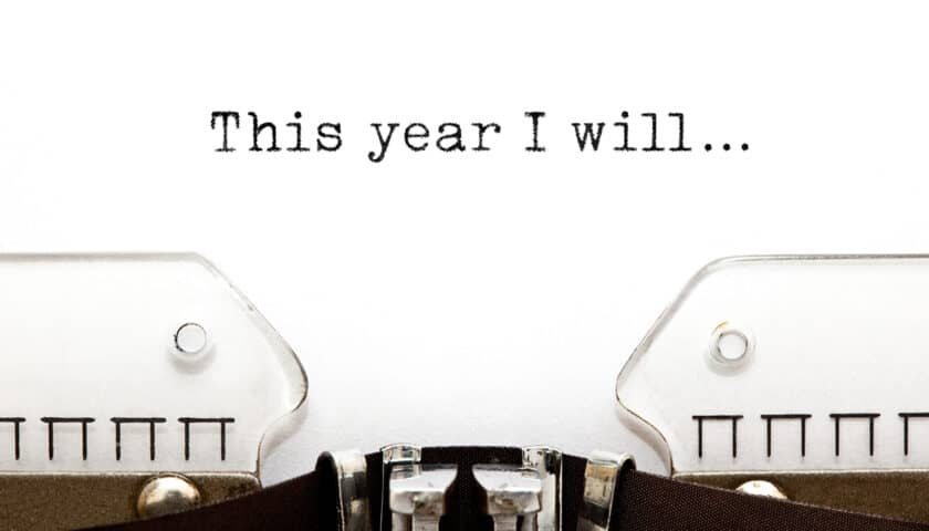 Your New Year's Resolutions: How to Make Them Stick