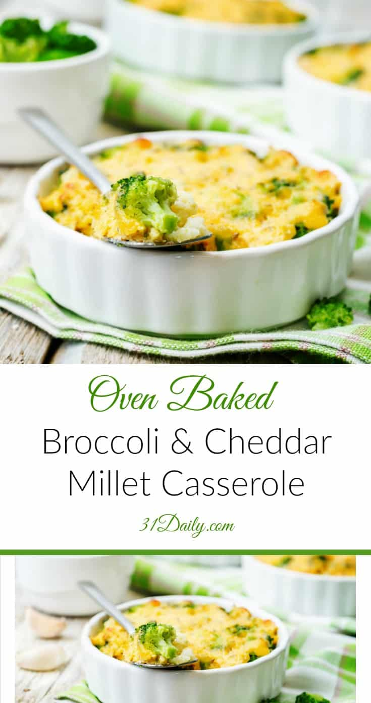 Oven Baked Broccoli and Cheddar Millet Casserole | 31Daily.com
