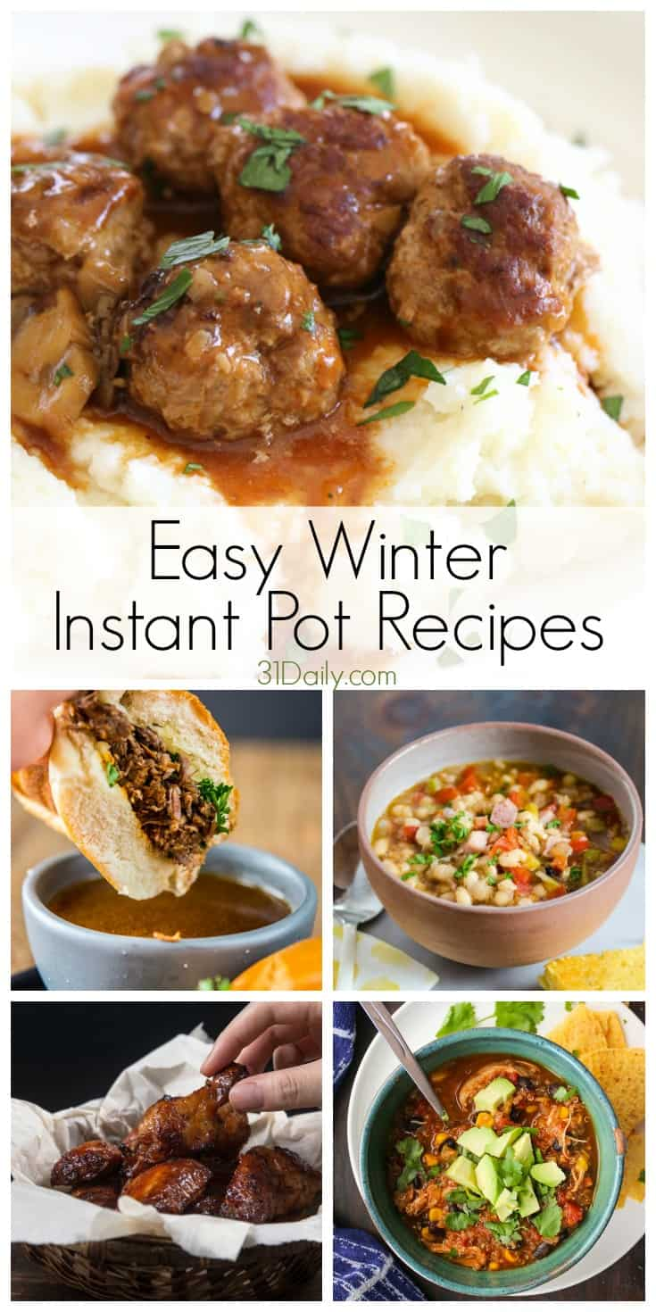 Easy Instant Pot (or Slow Cooker) Recipes You'll Want to Make This Winter | 31Daily.com