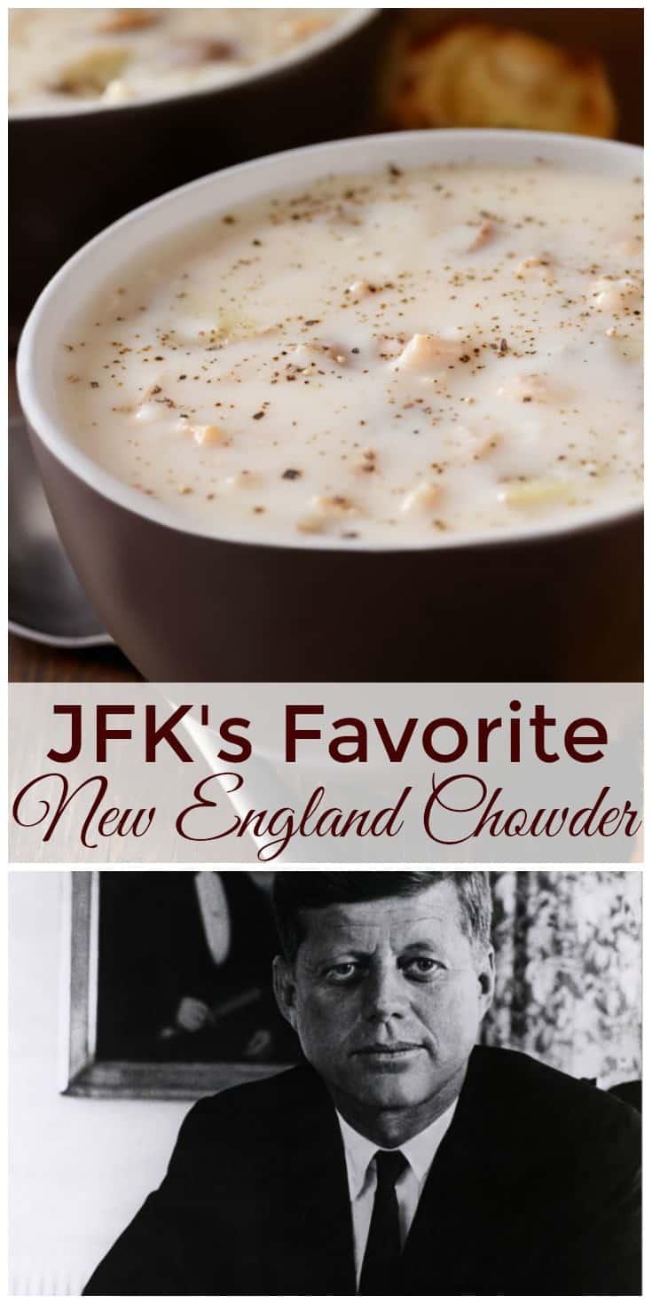 JFK's Favorite New England Chowder Recipe | 31Daily.com