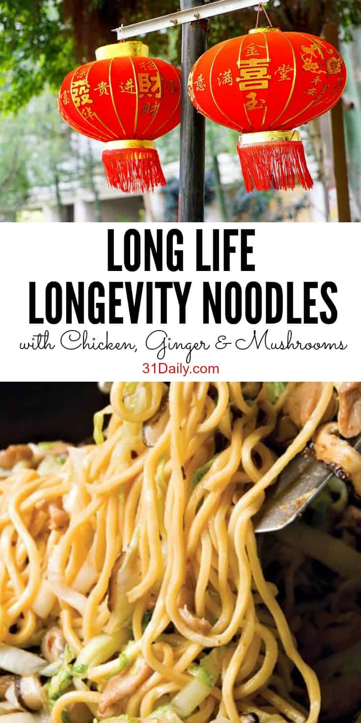 Long Life Longevity Noodles with Chicken and Mushrooms | 31Daily.com