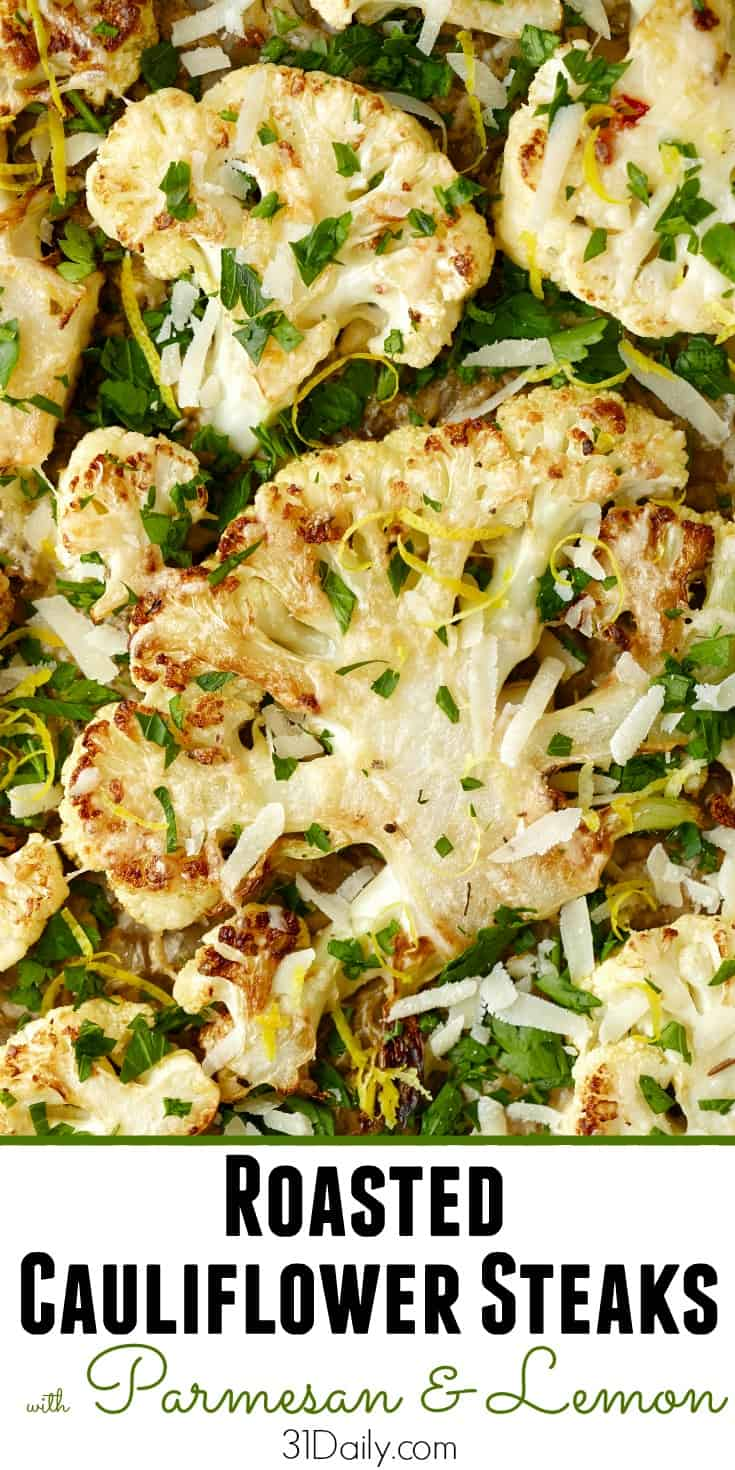 Roasted Cauliflower Steaks with Parmesan and Lemon Zest | 31Daily.com