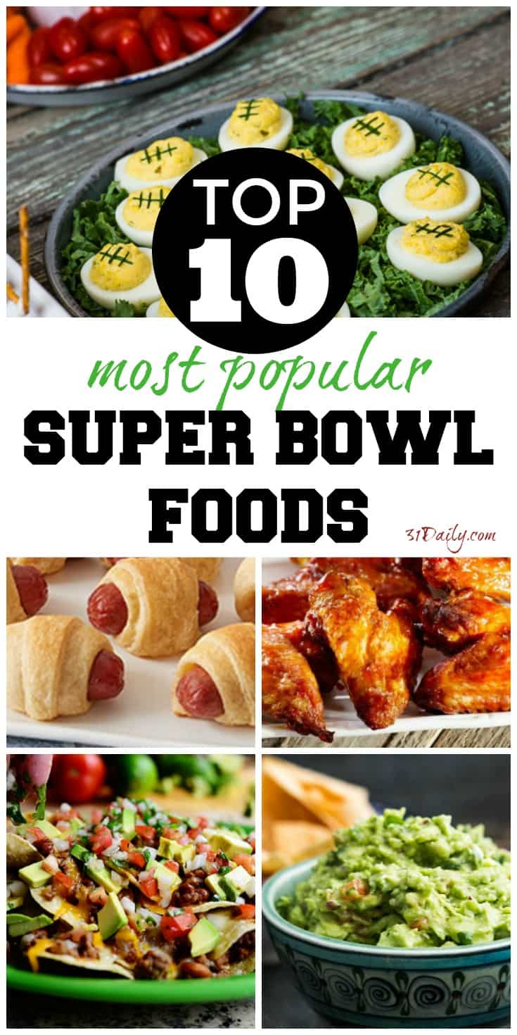 Top 10 Most Popular Super Bowl Party Foods | 31Daily.com