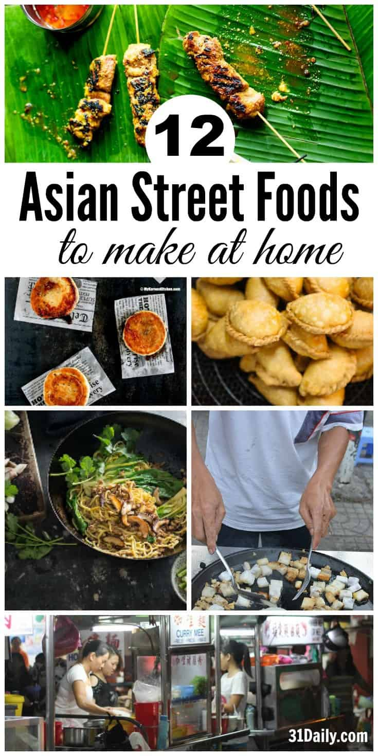Traveling Asia with Asian Street Food to Make at Home | 31Daily.com