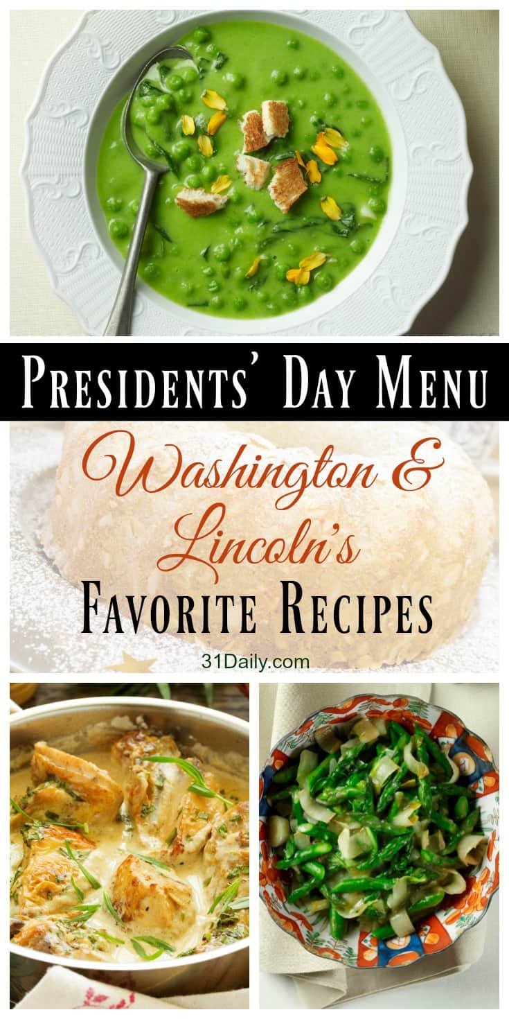 A Presidents' Day Meal with Favorite Recipes of Washington and Lincoln | 31Daily.com