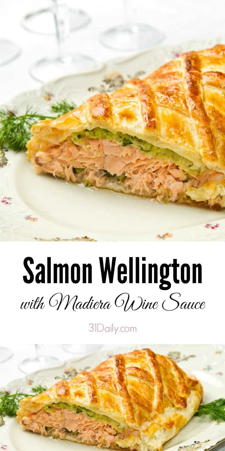 Salmon Wellington with Madeira Wine Sauce | 31Daily.com