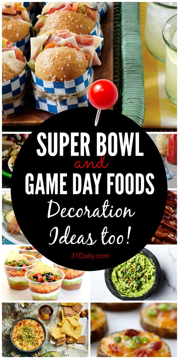 Super Bowl and Game Day Food Ideas: Easy and Fun | 31Daily.com