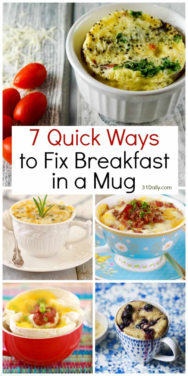 7 Quick Ways to Fix Breakfast in a Mug | 31Daily.com