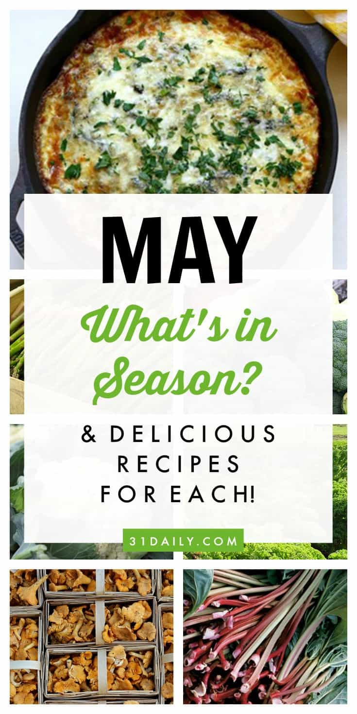 What's in Season for May? And Delicious Recipes for Each! | 31Daily.com