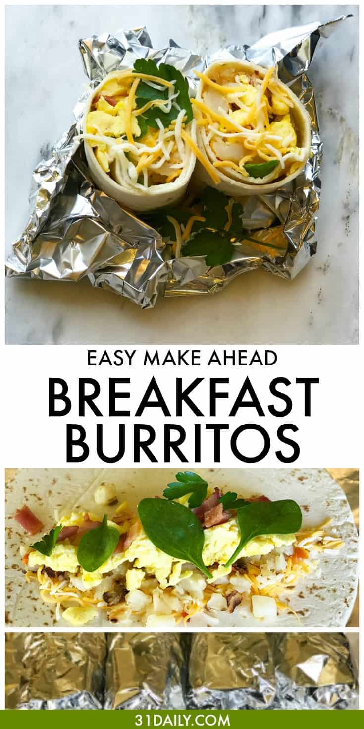 Make Ahead Breakfast Burritos for Easy, Stress Free Mornings | 31Daily.com