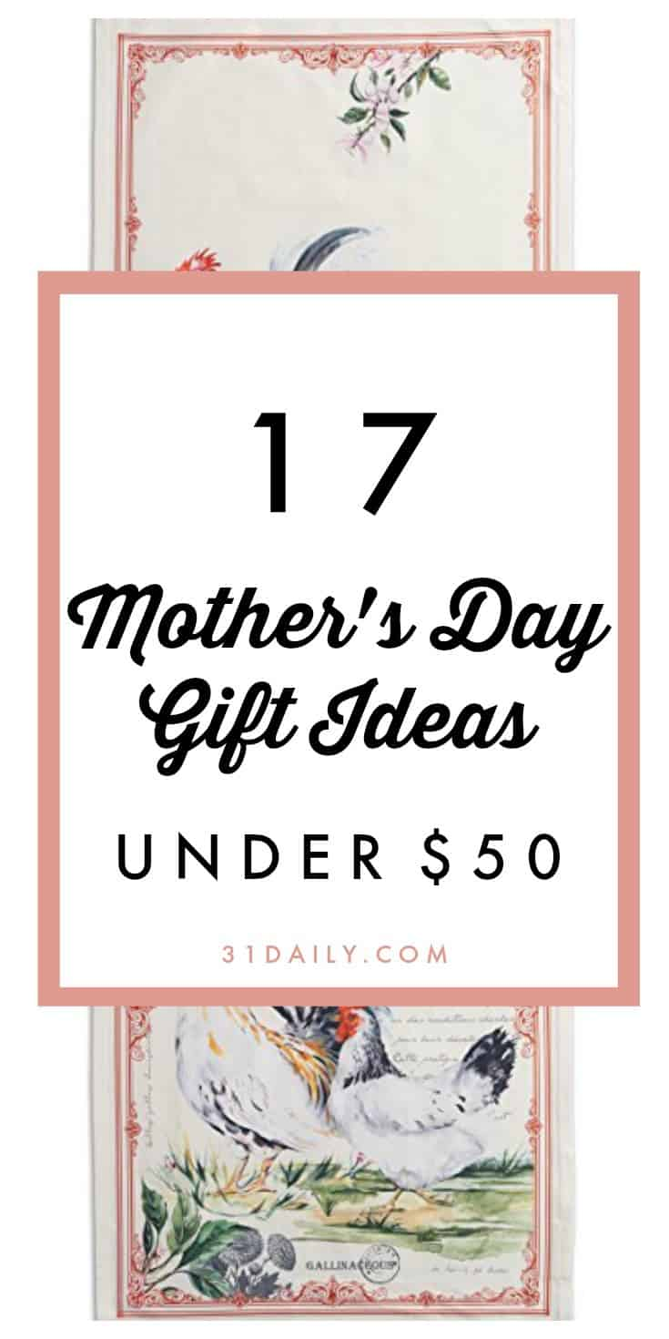 17 Mother 39 S Day Gift Ideas Under 50 31 Daily