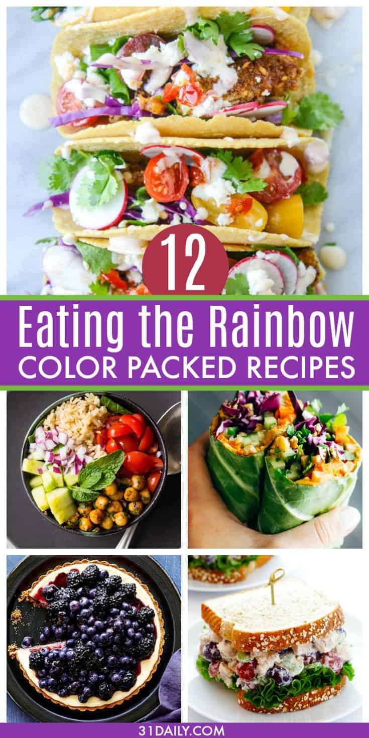 Eating the Rainbow with 12 Healthy Color Packed Recipes | 31Daily.com