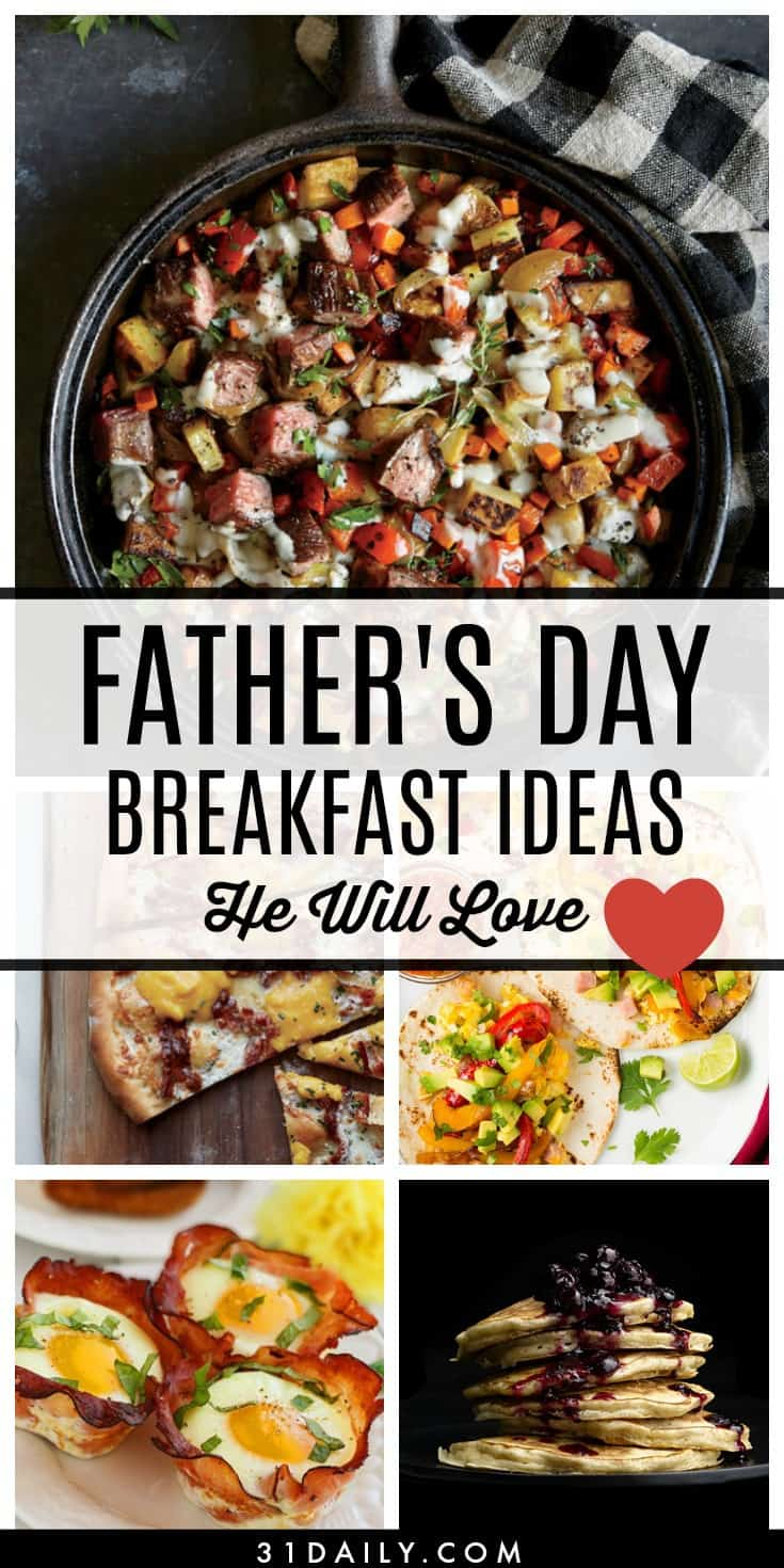 Father's Day Breakfast Ideas He Will Love | 31Daily.com